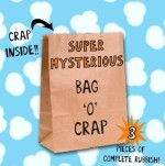 Super Mysterious Bag 'O' Crap - 3 Pieces - $10